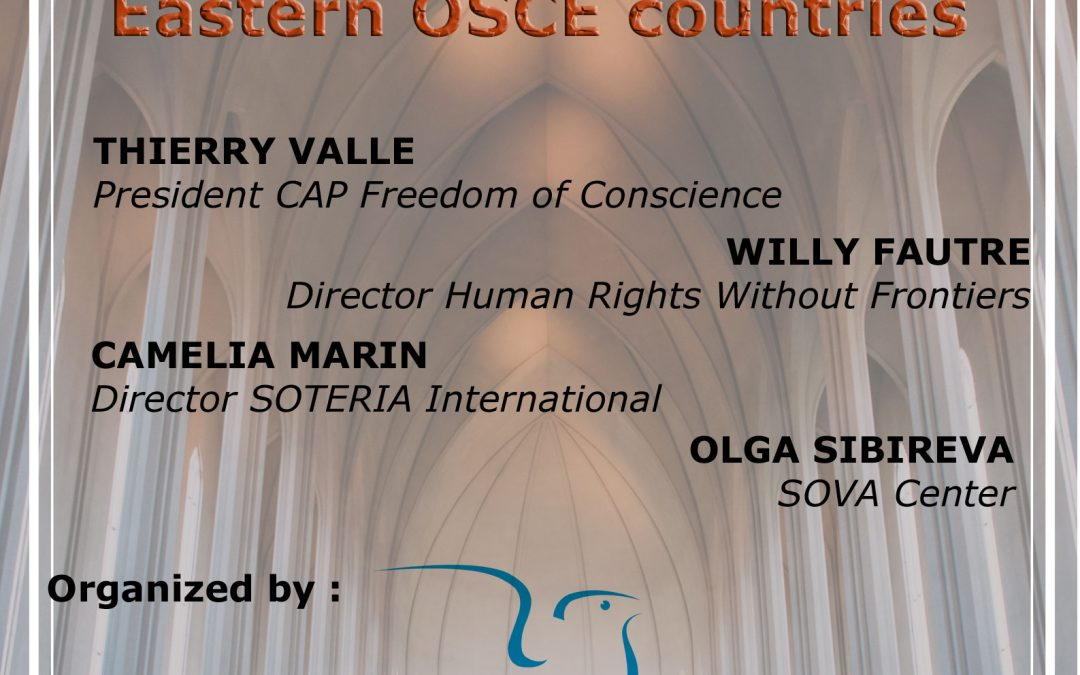 Side-event OSCE HDIM 2018 : The Religious Freedom in Eastern OSCE countries :The Denial of Religious Plurality in Russia