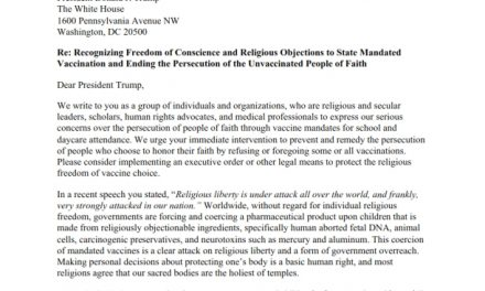 Re: Recognizing Freedom of Conscience and Religious Objections to State Mandated Vaccination and Ending the Persecution of the Unvaccinated People of Faith