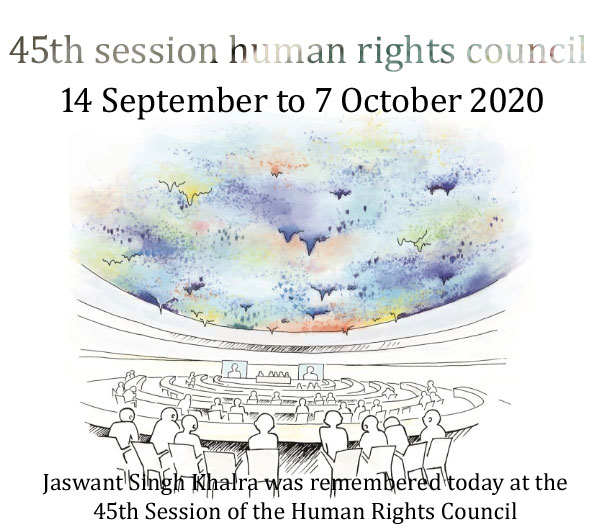 Jaswant Singh Khalra was remembered today at the 45th Session of the UN Human Rights Council