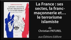 Christian Paturel la france ses sectes la franc-maconnerie et le terrorisme islamiste