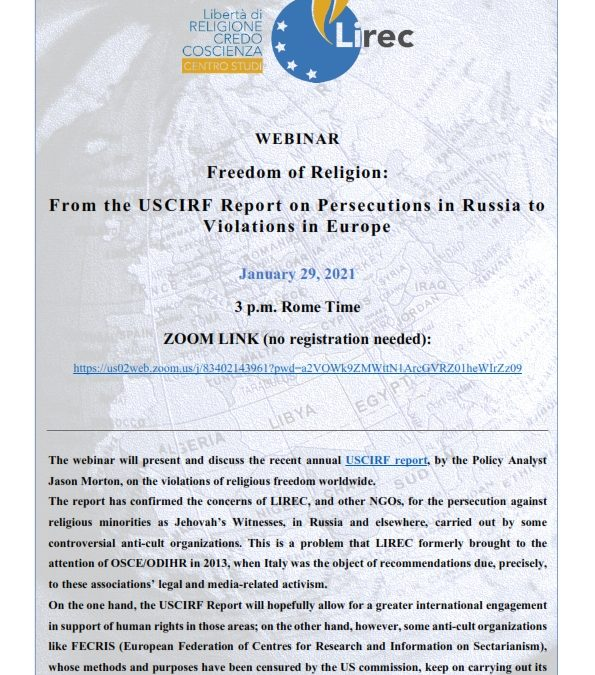 Freedom of Religion:  From the USCIRF Report on Persecutions in Russia to Violations in Europe